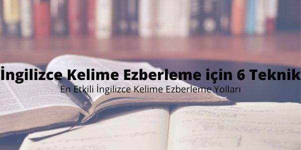 İngilizce Kelime Ezberleme için 6 Teknik