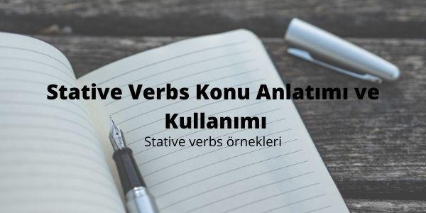 Stative Verbs Konu Anlatımı ve Kullanımı