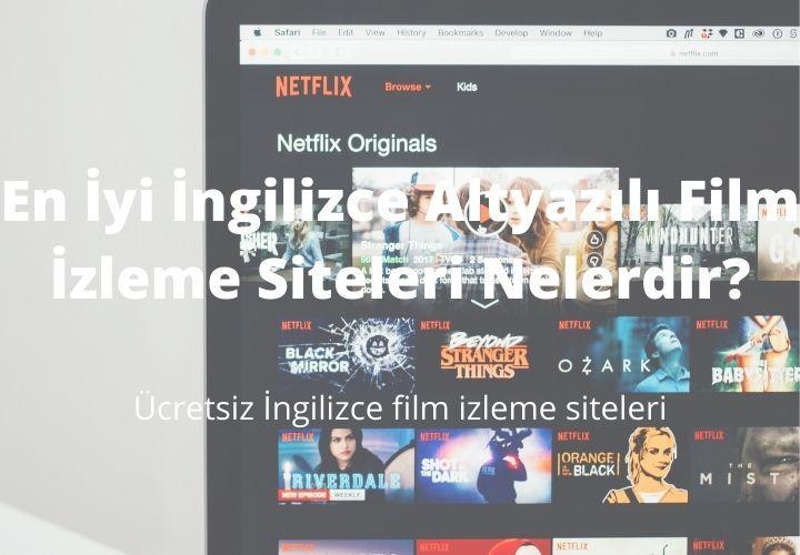 En İyi İngilizce Altyazılı Film İzleme Siteleri Nelerdir?